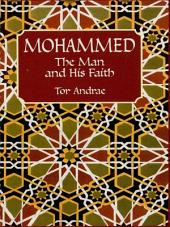 Mohammed: The Man and His Faith