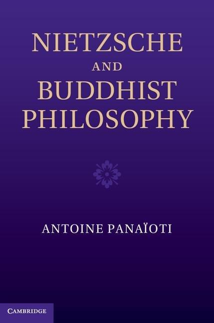 Nietzsche and Buddhist Philosophy