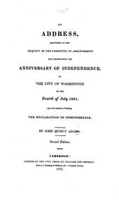 An Address delivered ... on the occasion of reading the Declaration of Independence, on the fourth of July, 1821