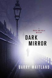 Dark Mirror: A Brock and Kolla Mystery