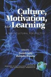 Culture, Motivation and Learning: A Multicultural Perspective