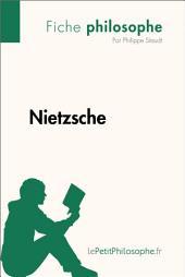 Nietzsche (Fiche philosophe): Comprendre la philosophie avec lePetitPhilosophe.fr