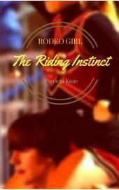 Rodeo Girl: The Riding Instinct