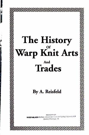 The History of Warp Knit Arts and Trades