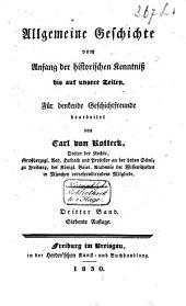 Allgemeine Geschichte vom Anfang der historischen Kenntniss bis auf unsere Zeiten: Band 3