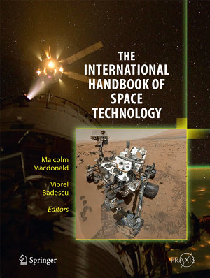 The International Handbook of Space Technology PDF