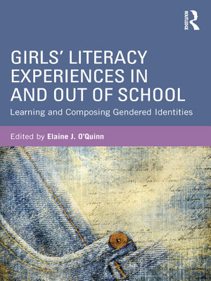 Girls  Literacy Experiences in and Out of School PDF