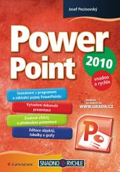 PowerPoint 2010: snadno a rychle