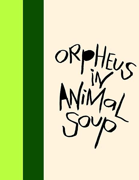 Madding Mission    Orpheus In Animal Soup    Jotter Book PDF