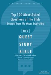 NIV, Top 100 Q and A of the Bible: A Zondervan Bible Extract, eBook: The Question and Answer Bible