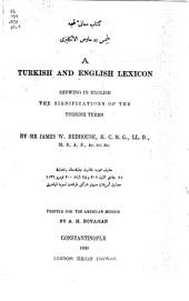 A Turkish and English Lexicon: Shewing in English the Significations of the Turkish Terms, Part 1, Pages 1-999