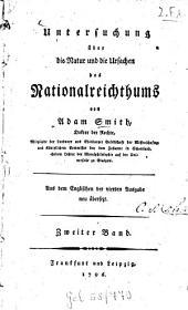 Untersuchung über die Natur und die Ursachen des Nationalreichthums: Band 2