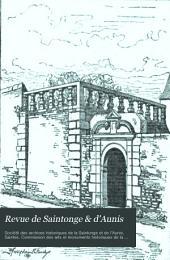 Revue de Saintonge & d'Aunis: Bulletin de la Société des archives historique ..., Volume17