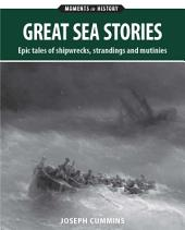 Great Sea Stories: Epic tales of escape from the deep