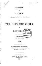 Reports of Cases Argued and Determined in the Supreme Court of Louisiana: Volume 3