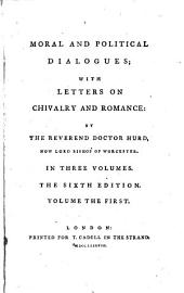 Moral And Political Dialogues: With Letters On Chivalry And Romance : In Three Volumes, Volume 1