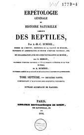 Erpétologie générale ou histoire naturelle complète des reptiles