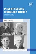 Post-Keynesian Monetary Theory