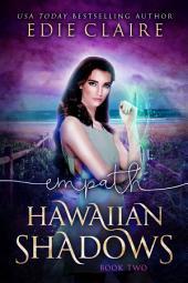 Empath [Hawaiian Shadows, Book Two]