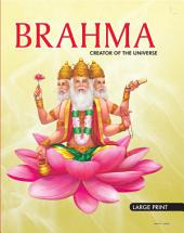 Brahma Creator Of The Universe : Large Print