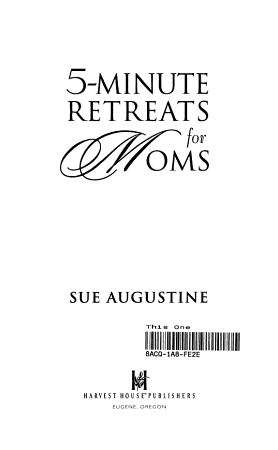 5 Minute Retreats for Moms PDF
