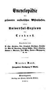 Encyclopädie der gesammten musikalischen Wissenschaften: oder, Universal-Lexicon der Tonkunst, Band 4
