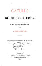 Catull's Buch der Lieder in deutscher Nachbildung