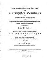 Über den gegenwärtigen Zustand der mineralogischen Sammlungen der kgl. Akad. d. Wiss