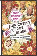 Fu K Joe Biden Adult Coloring Book Book PDF