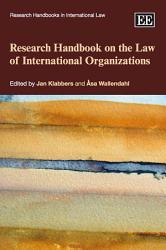 Research Handbook On The Law Of International Organizations Book PDF