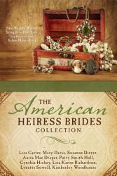 The American Heiress Brides Collection Book PDF
