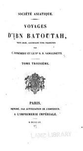 Voyages d'Ibn Batoutah, texte arabe, accompagne d'une traduction: Volume3