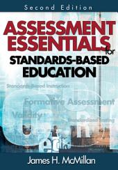 Assessment Essentials for Standards-Based Education: Edition 2