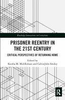 Prisoner Reentry in the 21st Century