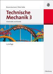 Technische Mechanik 3: Band 3: Kinematik und Kinetik, Ausgabe 15