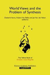 "World Views and the Problem of Synthesis: The Yellow Book of ""Einstein Meets Magritte"""