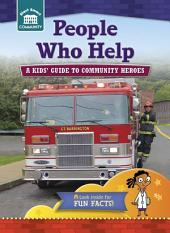 People Who Help: A kids' guide to community heroes