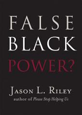 False Black Power?