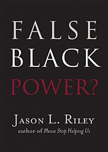 False Black Power  Book