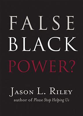 False Black Power