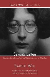 Seventy Letters: Personal and Intellectual Windows on a Thinker