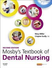 Mosby's Textbook of Dental Nursing E-Book: Edition 2