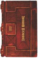Tobacco Manual - 1888 Reprint
