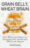 Grain Belly, Wheat Brain