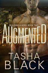 Augmented: Building a hero (libro 2)