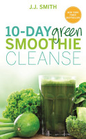 10 Day Green Smoothie Cleanse PDF