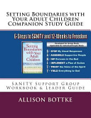 Setting Boundaries with Your Adult Children Companion Study Guide Book