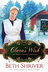 Clara's Wish: An Amish Christmas Romance