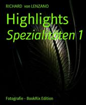 Highlights: Spezialitäten 1