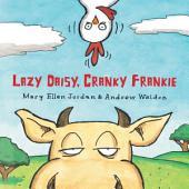 Lazy Daisy, Cranky Frankie: Bedtime on the Farm